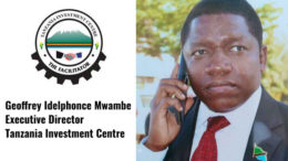 Geoffrey Idelphonce Mwambe TIC Tanzania Investment Centre