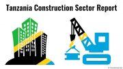 Tanzania construction sector report