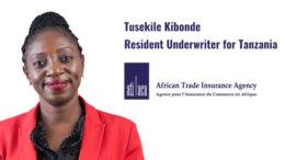 Tuselike Kibonde African Trade-insurance Agency ATI Tanzania