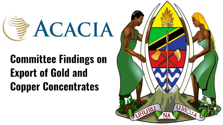 Acacia Tanzania Committee findings mineral export of gold and copper