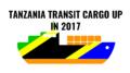 Tanzania transit cargo 2017