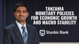 Zainul Chandoo Stanbic Tanzania Central Bank monetary policies