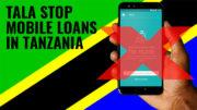 Tala stop mobile loans in Tanzania