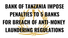 Tanzania banks anti money laundering regulations breach