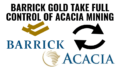 Barrick Gold take control of Acacia Mining