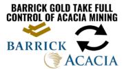 Barrick Gold take control of Acacia Mining