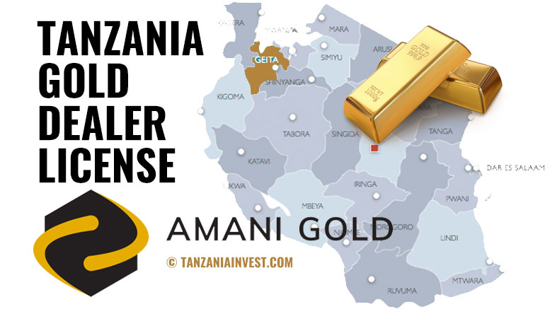 Tanzania Amani Amago gold dealer license Geita