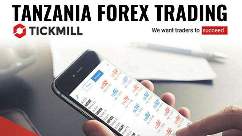 TICKMILL: Tanzania Forex Trading