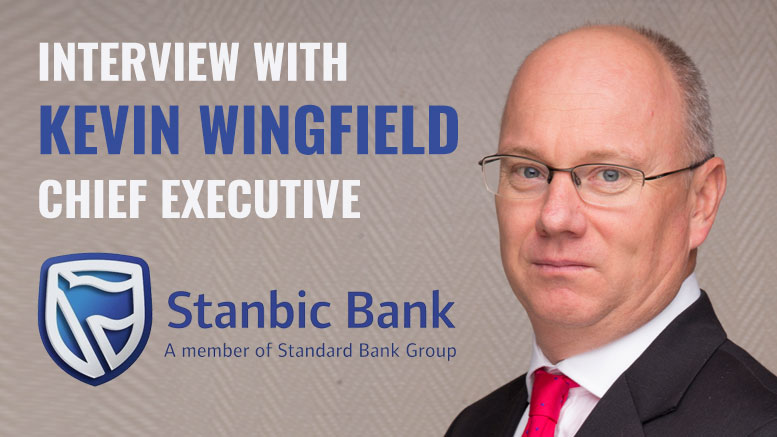 Interview with Kevin-Wingfield Chief Executive Stanbic Bank Tanzania