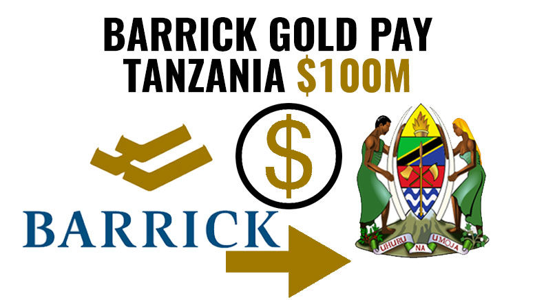 Barrick pays Tanzania USD 100 million