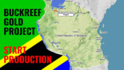 Tanzania BUCKREEF gold project start production