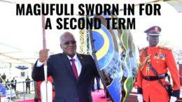 Magufuli Second Term Tanzania