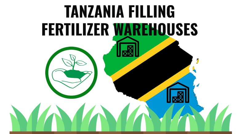 Tanzania Government Filling Up Fertilizer Warehouses