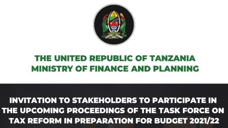 Tanzania Tax Reform Task Force Invite 2021-2022