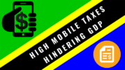 Tanzania Mobile Sector high Taxation