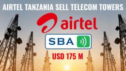 Airtel Tanzania towers sale to SBA and Paradigm