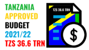 TANZANIA APPROVED BUDGET 2021-2022