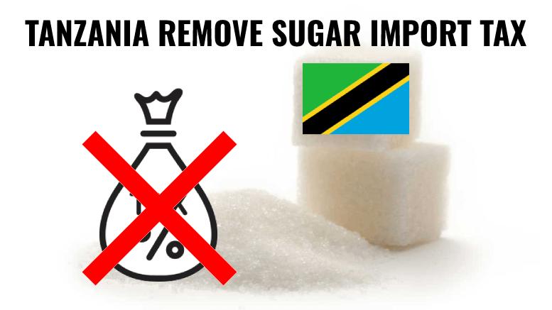 Tanzania Sugar Import Tax Waived